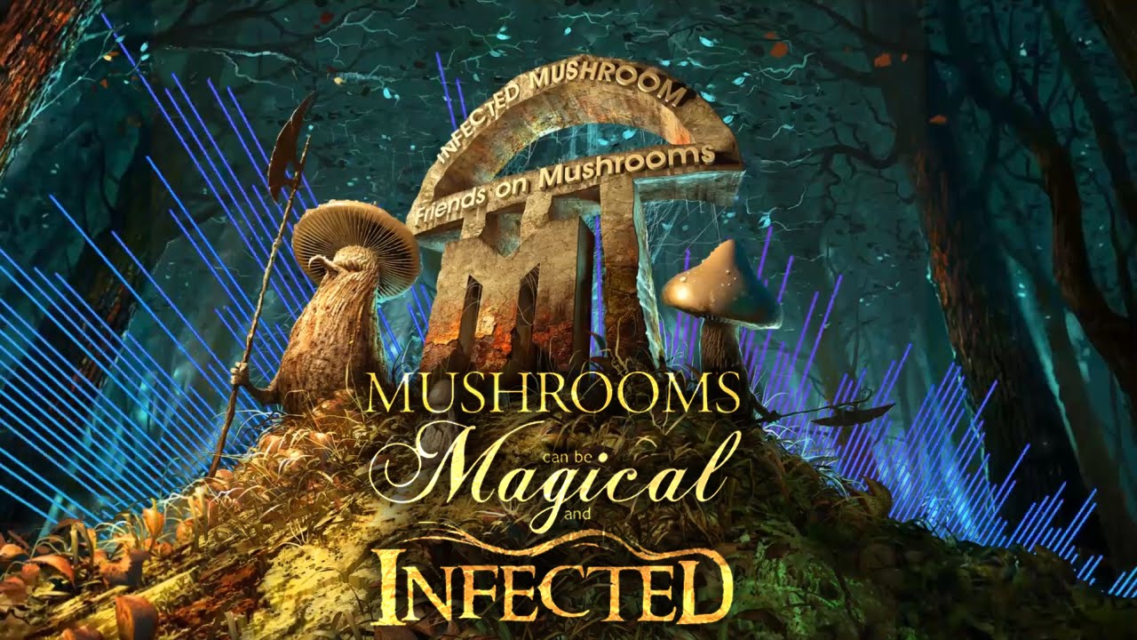 Infected Mushroom Songs Beautiful best infected mushroom mix with awesome animations - youtube