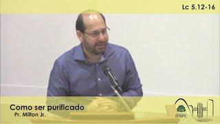 Lc 5.12-16 - Como ser purificado