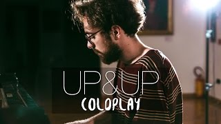 """Up&Up"" - Coldplay (Piano Cover) - Costantino Carrara"