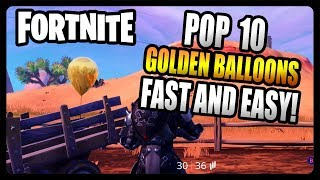 """""""Pop 10 golden balloons"""" FASTEST and EASIEST Locations! (Fortnite Season 7)"""