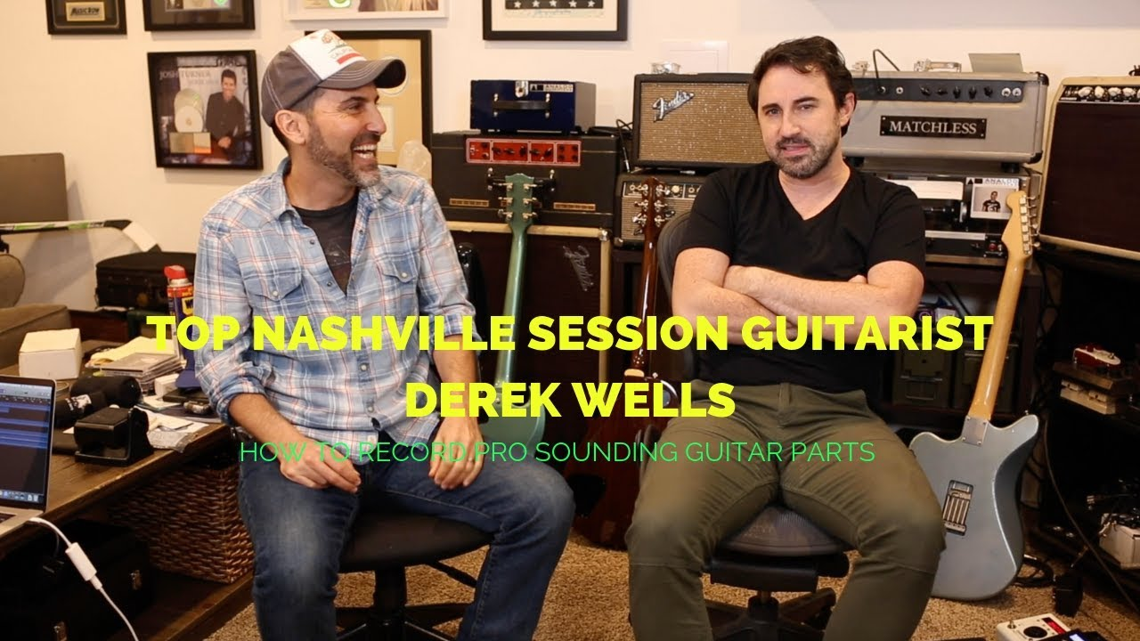 top nashville session guitarist derek wells creating pro sounding guitar parts guitar lesson. Black Bedroom Furniture Sets. Home Design Ideas