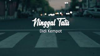 Download Lagu Ninggal Tatu | Didi Kempot ( Official Lirik Video ) mp3