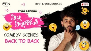 Pilla Pillagadu Back To Back Comedy Scenes |  Latest Telugu Web Series 2018| Z Flicks Originals