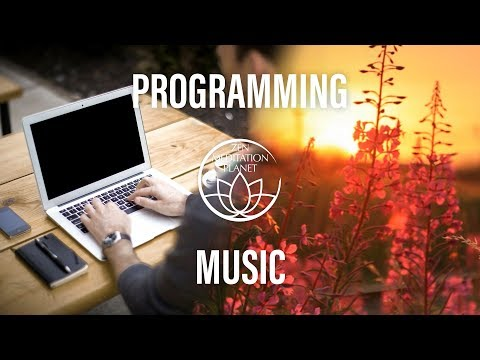 Programming Concentration Music - Start and Focus on Coding, Soft Music for Studying