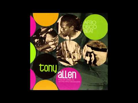 Tony Allen & Africa 70 - Afro-Disco Beat