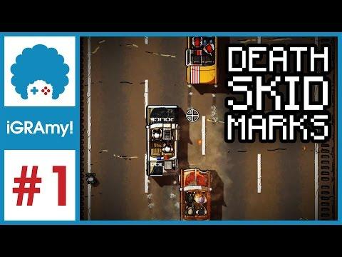 Death Skid Marks PL #1 - GRAmy!   Autostrada do piekła!