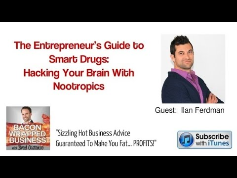 The Entrepreneur's Guide to Smart Drugs: Hacking Your Brain With Nootropics