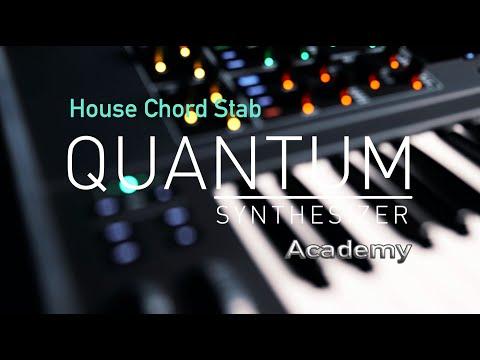 Quantum Academy I House Chord Stab | Tutorial 1