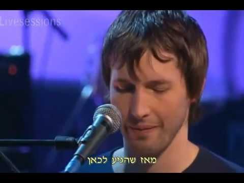 James Blunt - No Bravery - מתורגם