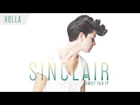 "Sinclair - ""Holla"" (Audio)"
