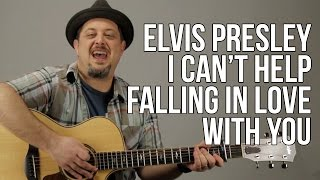 Elvis Presley - I Can't Help Falling In Love With You Guitar Lesson - How to Play on Guitar