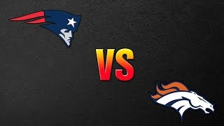 NFL Playoffs 2016 - New England Patriots Vs Denver Broncos - Who Will WIN AFC Championship Game?