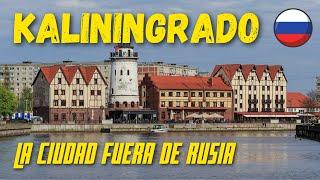 KALININGRADO: Rusia fuera de Rusia