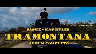 SASKE & KAS RULES - TRAMONTANA (VIDEO ALBUM)