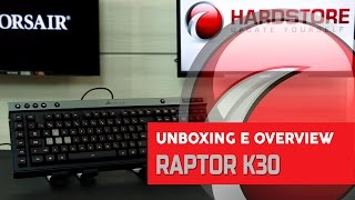 CORSAIR - Raptor K30 - Unboxing/Overview