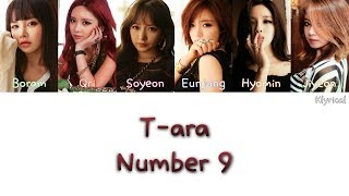 Gambar cover T-ARA (티아라) - NUMBER NINE (넘버나인)  [Han/Rom/Eng] Color Coded Lyrics