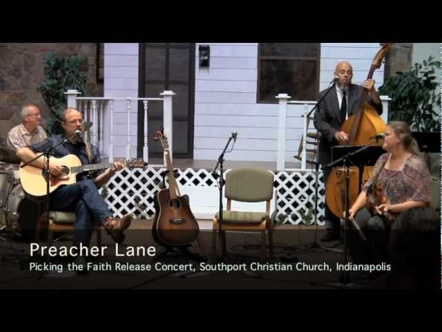 Preacher Lane - Picking the Faith Release Concert
