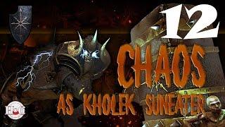 Total War Warhammer - Chaos Warriors - Kholek - Campaign 12