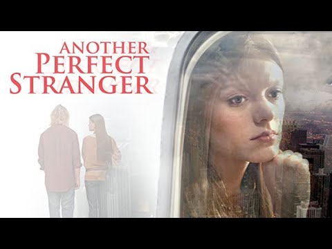 Download Another Perfect Stranger | Full Movie | Jefferson Moore | Ruby Lewis | Chloe Allen | Shane Sooter