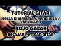 Nella Kharisma / Pendhoza / Via Vallen - Bojo Galak || Tutorial Gitar