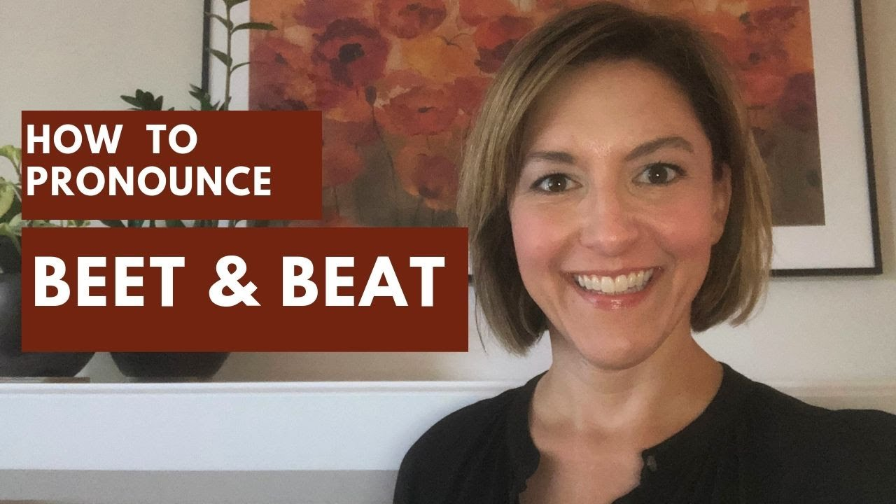How to Pronounce BEAT & BEET - English Pronunciation Lesson