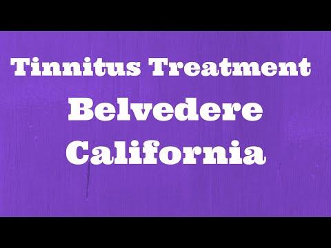 Tinnitus Treatment Belvedere California