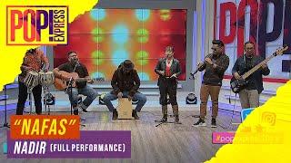 Download lagu Pop! Express :  Nadir - Nafas (Full Performance)