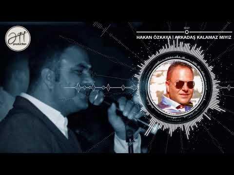 Hakan Özkaya - Arkadaş Kalamaz Mıyız (Official Audio)