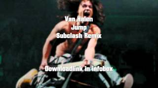 Van Halen - Jump (subclash remix) free download