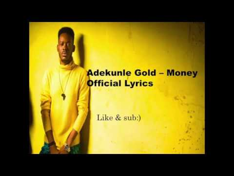 Adekunle Gold - Money Official Lyrics