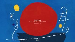 LABIOS ft. Cruz Cafuné, Choclock & Girl Ultra
