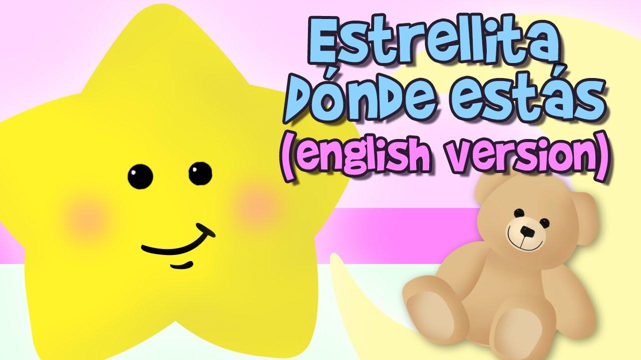 estrellita dÓnde estÁs letra en inglés youtube
