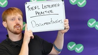 TOEFL Tuesday: Practice Listening with Documentaries
