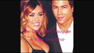 The Governors Daughter -A Niley One Shot- Part 2-3