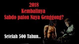 Tahun 2018 Kembalinya Sabdo Palon Naya Genggong? | Sejak Runtuhnya Majapahit