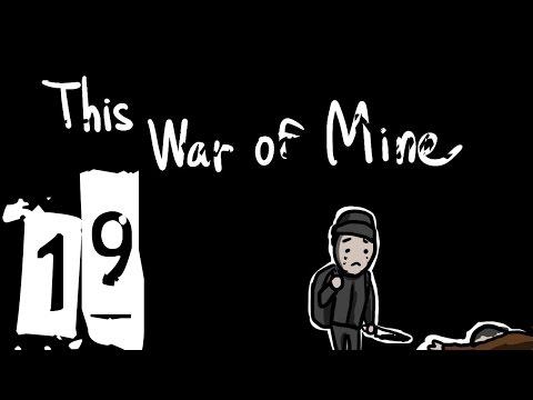 【6tan】This War of Mine - pt19 |