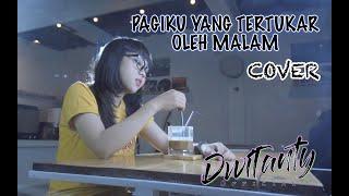 Download PAGIKU YANG TERTUKAR OLEH MALAM - THREESIXTY (Cover by DwiTanty)