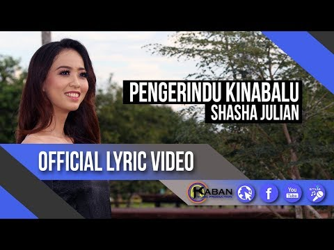 Shasha Julian | Pengerindu Kinabalu (Official Lyric Video)