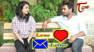 Love Letter | Latest Telugu short Film | By B Sravan