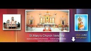 Vendore St Mary's Church ,Thrissur Parish History
