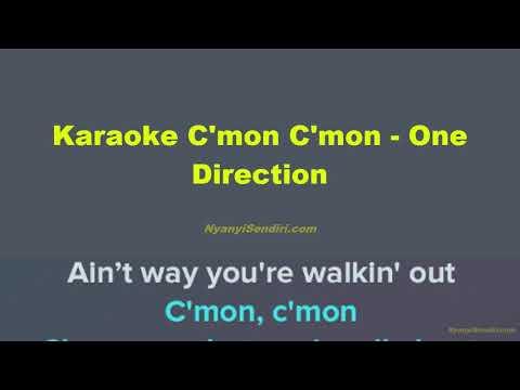 Karaoke C'mon C'mon - One Direction NO VOCAL INSTRUMENTAL