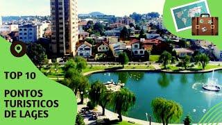 10 pontos turisticos mais visitados de Lages