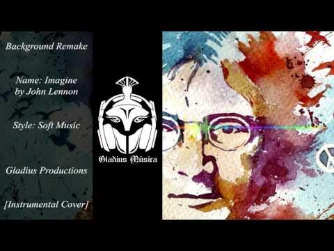 Music Remake - Imagine by John Lennon [Instrumental Cover]