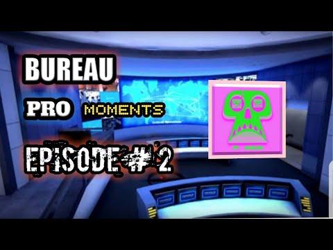 BUREAU PRO MOMENTS (EPISODE # 2) BY MR BURGER GAMER