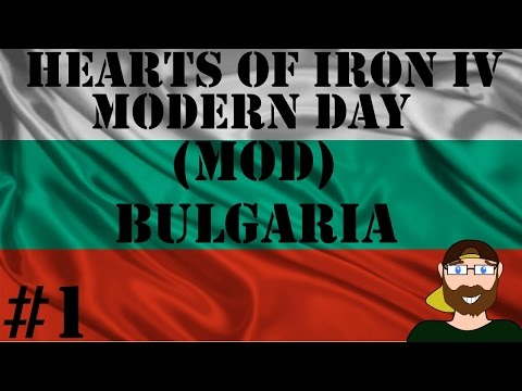 Hearts of Iron IV Modern Day Bulgaria #1