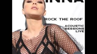INNA - Rock the Roof: Acoustic Sessions Live (Full Album + Download)