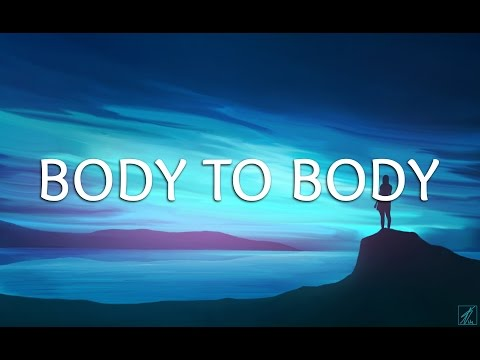 Mike Perry - Body To Body (Lyrics) ft. Imani Williams [EDM]