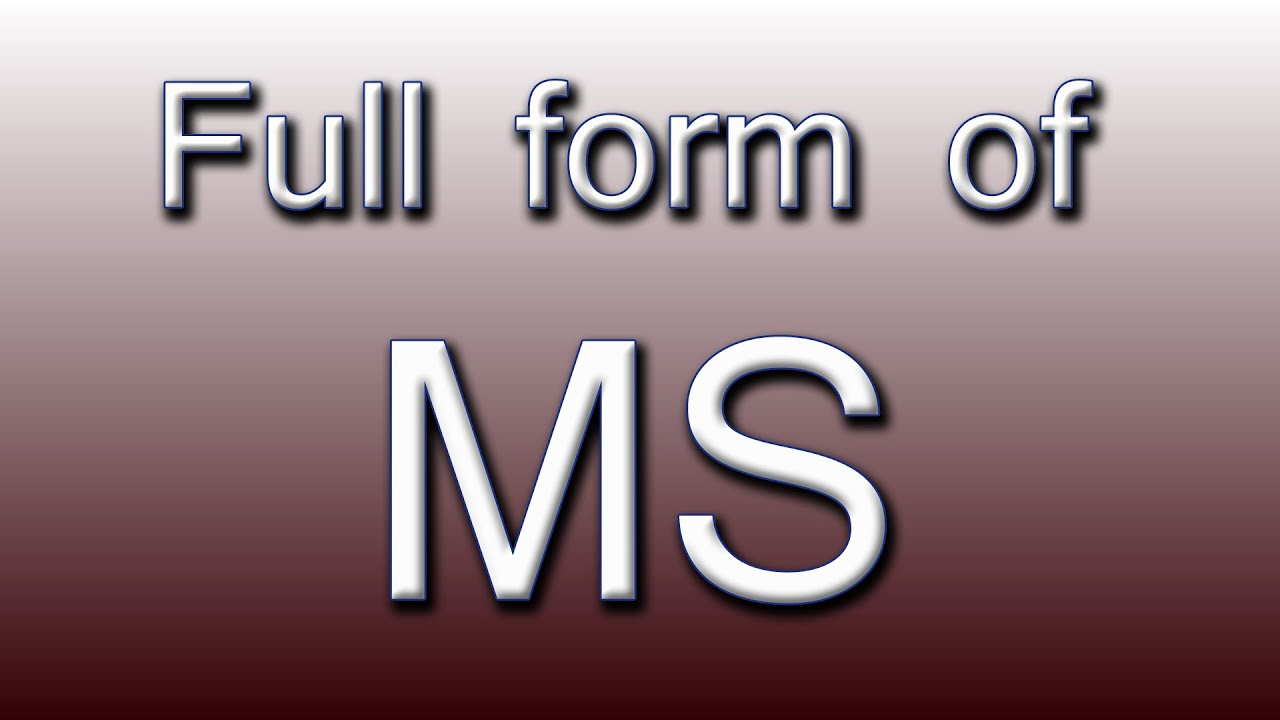 Full form of MS - YouTube