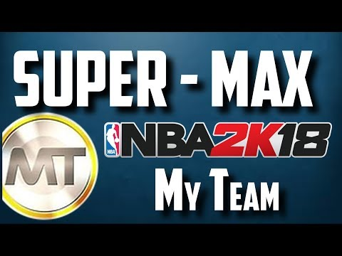 NBA 2K18 MyTeam Super Max (Salary Cap New Mode)