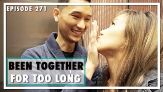 Ep.271 Been Together for Too Long | WahlieTV
